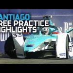 Practice Highlights - Santiago   2020 Antofagasta Minerals Santiago E-Prix