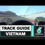 PETRONAS Track Guide: Vietnam Grand Prix First Laps