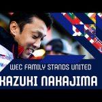 The WEC family stands united: Kazuki Nakajima