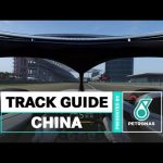 PETRONAS Track Guide: Chinese Grand Prix AT HOME