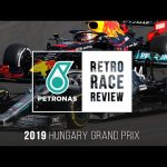 PETRONAS Retro Race Review - Hungary F1 Grand Prix 2019