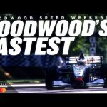 Goodwood Speed Weekend | Goodwood's Fastest stream