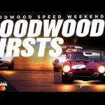 Goodwood Speed Weekend | Goodwood Firsts stream
