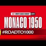 #RoadTo1000 - Monaco 1950